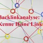 Backlinkanalyse: Links checken und finden