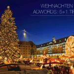 Weihnachten mit AdWords: 5+1 Tipps