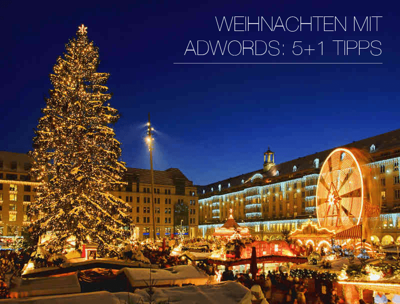 Weihnachten mit AdWords: 5+1 Tipps - web-netz.de