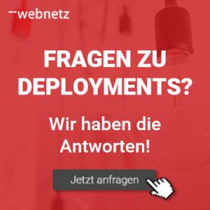 Fragen zu Deployments? web-netz hat die Antworten