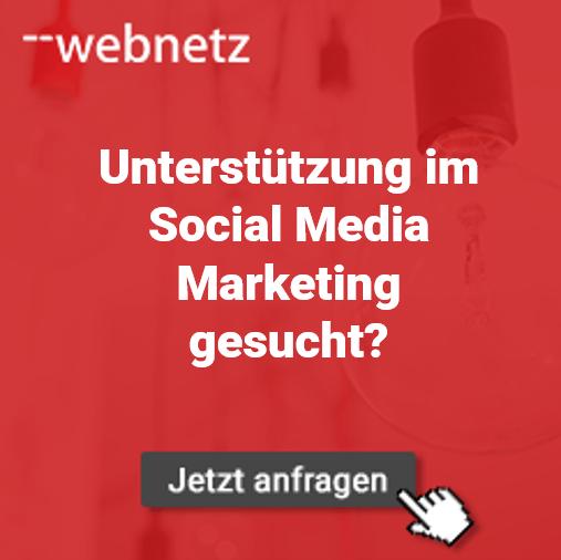 Unterstützung im Social Media Marketing gesucht? web-netz hilft.
