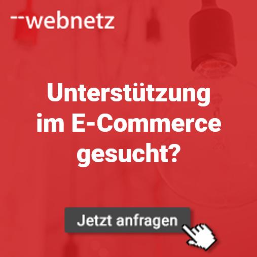 Unterstützung im E-Commerce gesucht? web-netz hilft