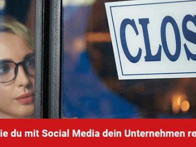 Corona-Krise: S kannst du mit Social Media dein Unternehmen retten