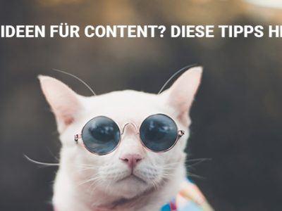 Keine Ideen für Content? Diese Tipps helfen