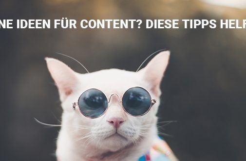 """""""Und was sollen wir da die ganze Zeit posten?"""" Keine Ideen für Content? Diese Tipps helfen!"""