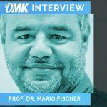 OMK-Interview: Fünf Fragen an Prof. Dr. Mario Fischer