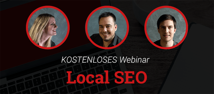 Webinar Local SEO Sven, Kira & Thiemo