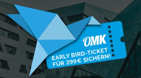 Jetzt Early Bird-Ticket für die OMK sichern.